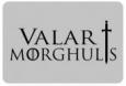 Наклейка «Valar Morghulis»
